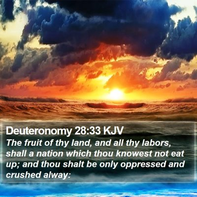 Deuteronomy 28:33 KJV Bible Verse Image