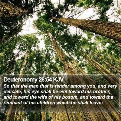 Deuteronomy 28:54 KJV Bible Verse Image
