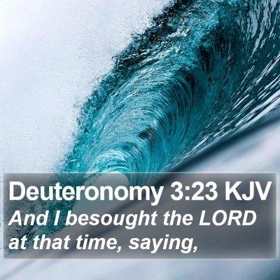 Deuteronomy 3:23 KJV Bible Verse Image