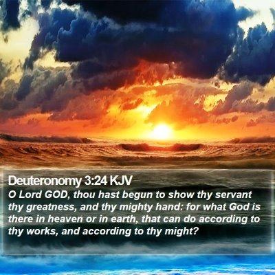 Deuteronomy 3:24 KJV Bible Verse Image
