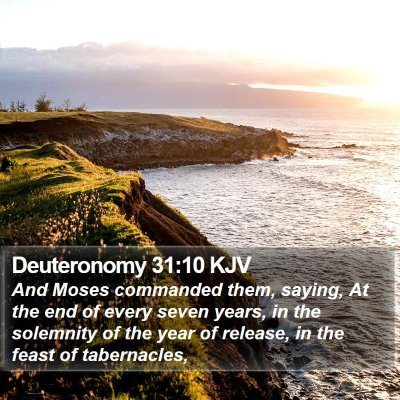 Deuteronomy 31:10 KJV Bible Verse Image