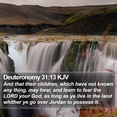 Deuteronomy 31:13 KJV Bible Verse Image