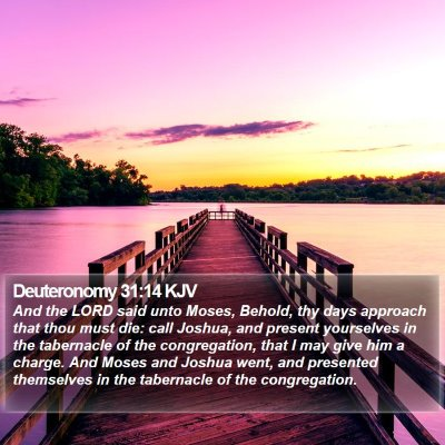 Deuteronomy 31:14 KJV Bible Verse Image