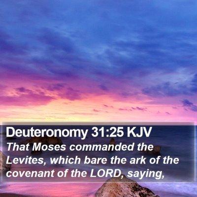 Deuteronomy 31:25 KJV Bible Verse Image