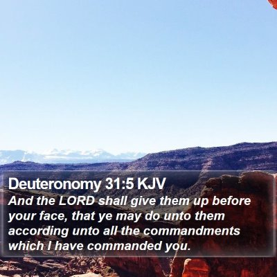 Deuteronomy 31:5 KJV Bible Verse Image