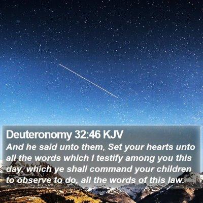 Deuteronomy 32:46 KJV Bible Verse Image