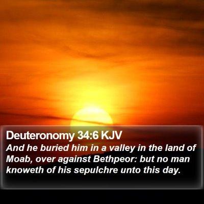Deuteronomy 34:6 KJV Bible Verse Image