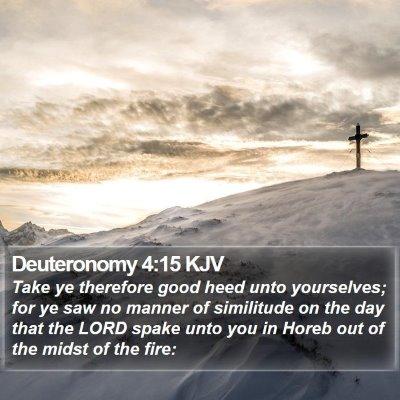 Deuteronomy 4:15 KJV Bible Verse Image