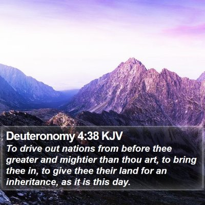 Deuteronomy 4:38 KJV Bible Verse Image