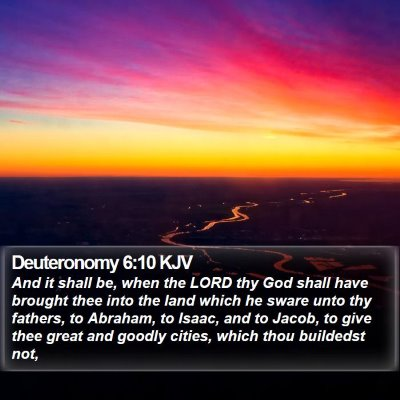 Deuteronomy 6:10 KJV Bible Verse Image