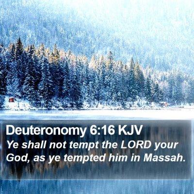 Deuteronomy 6:16 KJV Bible Verse Image