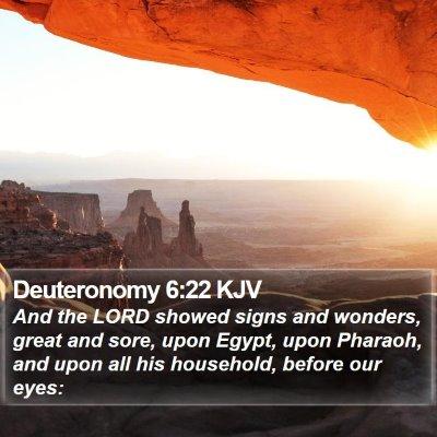 Deuteronomy 6:22 KJV Bible Verse Image