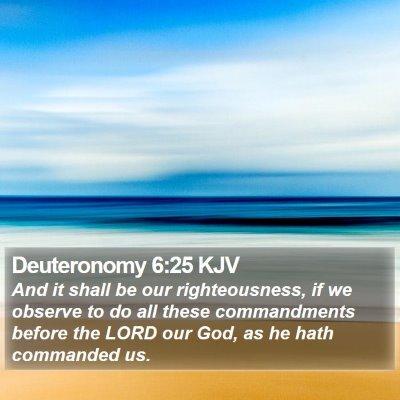Deuteronomy 6:25 KJV Bible Verse Image