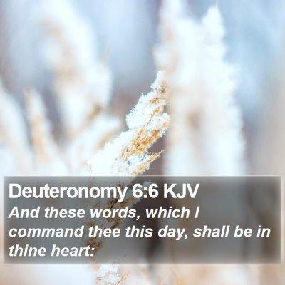 Deuteronomy 6:6 KJV Bible Verse Image