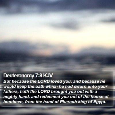 Deuteronomy 7:8 KJV Bible Verse Image