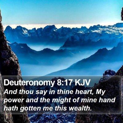 Deuteronomy 8:17 KJV Bible Verse Image