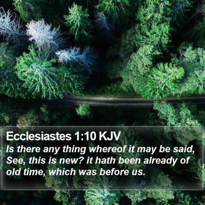 Ecclesiastes 1:10 KJV Bible Verse Image