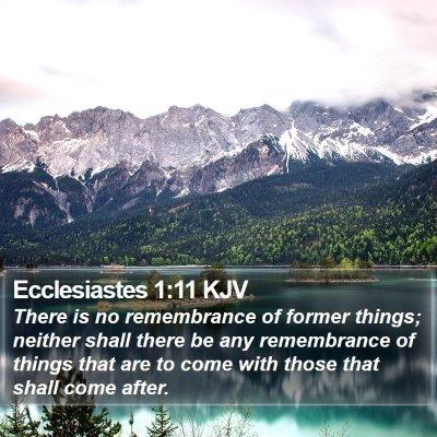 Ecclesiastes 1:11 KJV Bible Verse Image