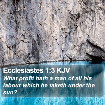 Ecclesiastes 1:3 KJV Bible Verse Image