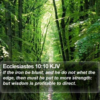 Ecclesiastes 10:10 KJV Bible Verse Image