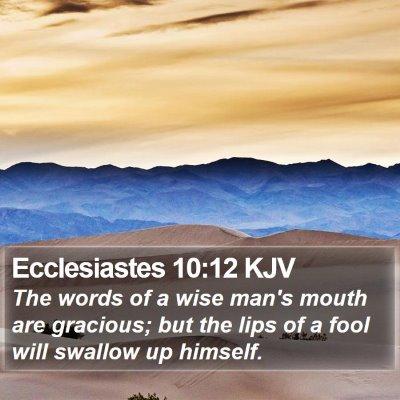 Ecclesiastes 10:12 KJV Bible Verse Image