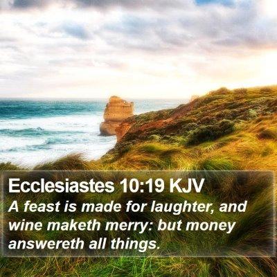 Ecclesiastes 10:19 KJV Bible Verse Image