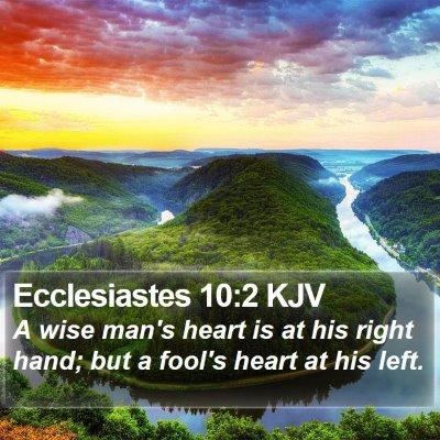 Ecclesiastes 10:2 KJV Bible Verse Image