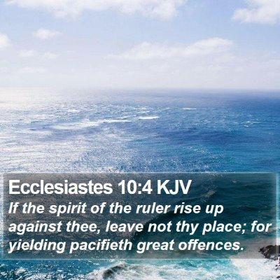 Ecclesiastes 10:4 KJV Bible Verse Image