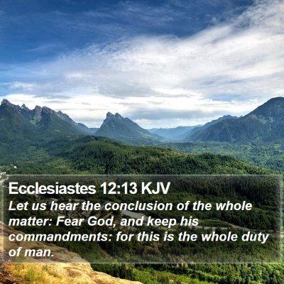 Ecclesiastes 12:13 KJV Bible Verse Image