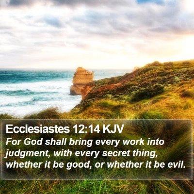 Ecclesiastes 12:14 KJV Bible Verse Image