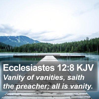 Ecclesiastes 12:8 KJV Bible Verse Image