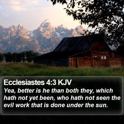 Ecclesiastes 4:3 KJV Bible Verse Image