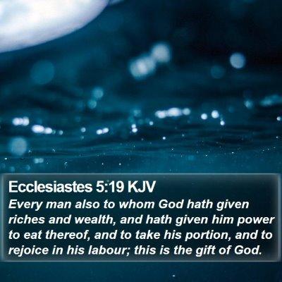 Ecclesiastes 5:19 KJV Bible Verse Image