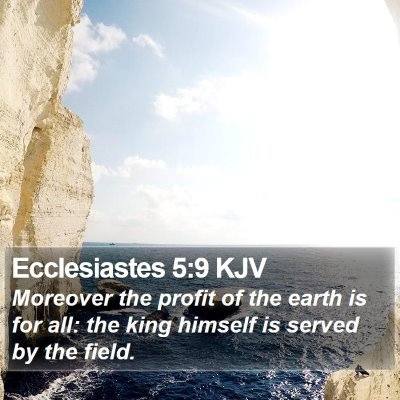 Ecclesiastes 5:9 KJV Bible Verse Image