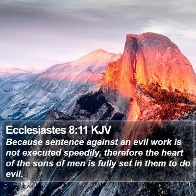 Ecclesiastes 8:11 KJV Bible Verse Image