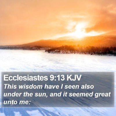 Ecclesiastes 9:13 KJV Bible Verse Image
