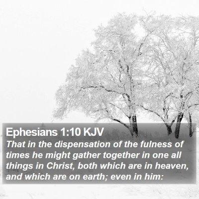 Ephesians 1:10 KJV Bible Verse Image