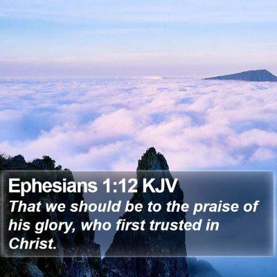 Ephesians 1:12 KJV Bible Verse Image