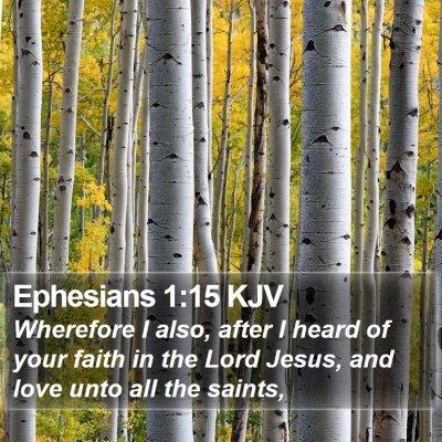 Ephesians 1:15 KJV Bible Verse Image