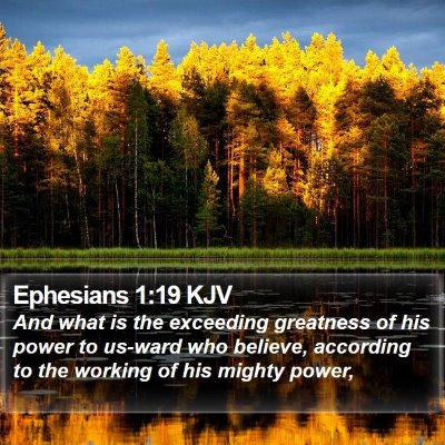 Ephesians 1:19 KJV Bible Verse Image