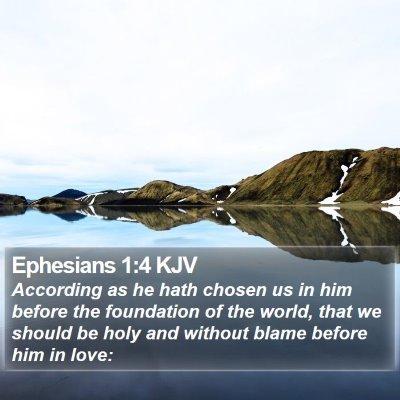 Ephesians 1:4 KJV Bible Verse Image