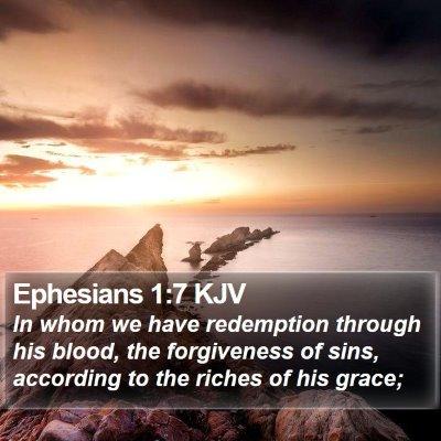 Ephesians 1:7 KJV Bible Verse Image