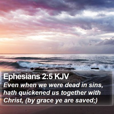 Ephesians 2:5 KJV Bible Verse Image