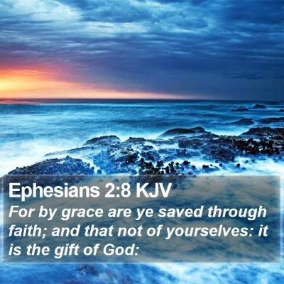 Ephesians 2:8 KJV Bible Verse Image