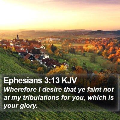 Ephesians 3:13 KJV Bible Verse Image