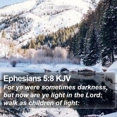 Ephesians 5:8 KJV Bible Verse Image