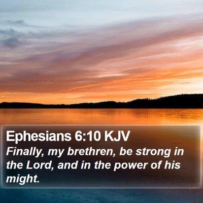Ephesians 6:10 KJV Bible Verse Image