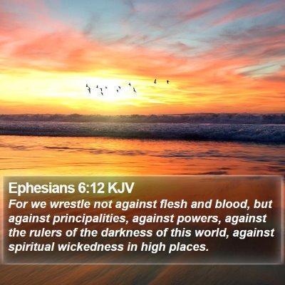 Ephesians 6:12 KJV Bible Verse Image