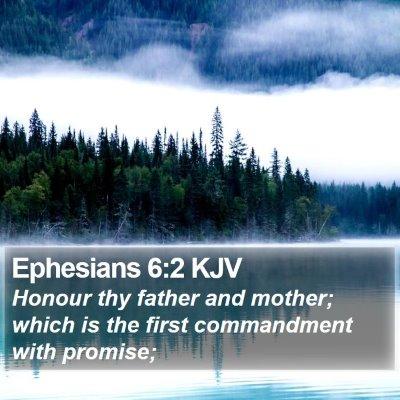 Ephesians 6:2 KJV Bible Verse Image
