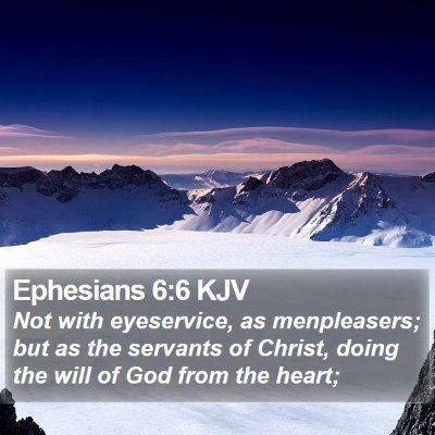 Ephesians 6:6 KJV Bible Verse Image